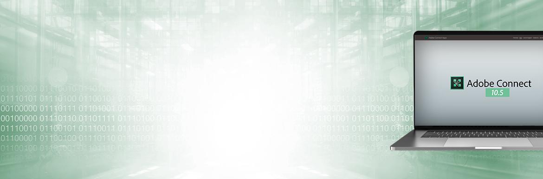 Adobe Connect 10.5: Das sollten Sie beachten